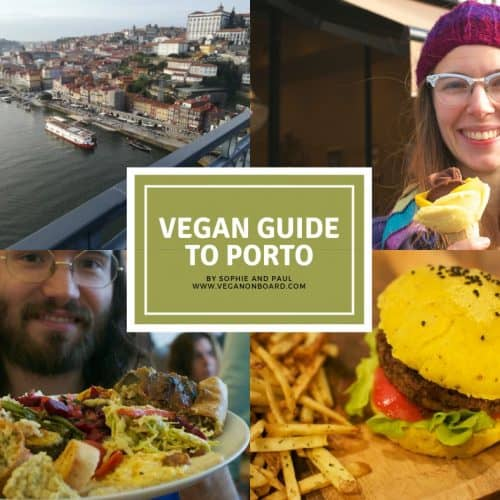 Vegan Guide to Porto