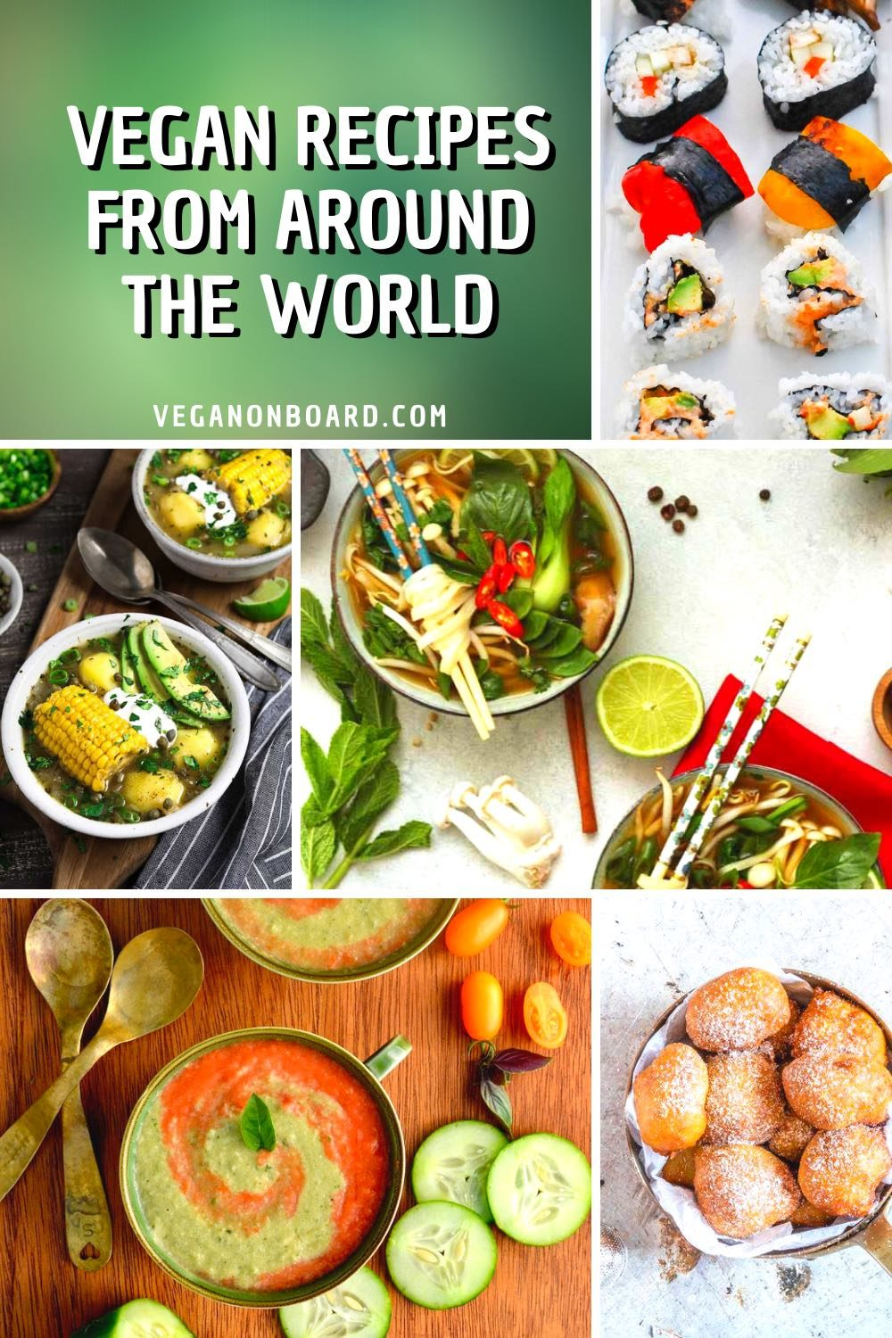 """Vegan Recipes from Around the World"" Colourful and exotic plates of food."
