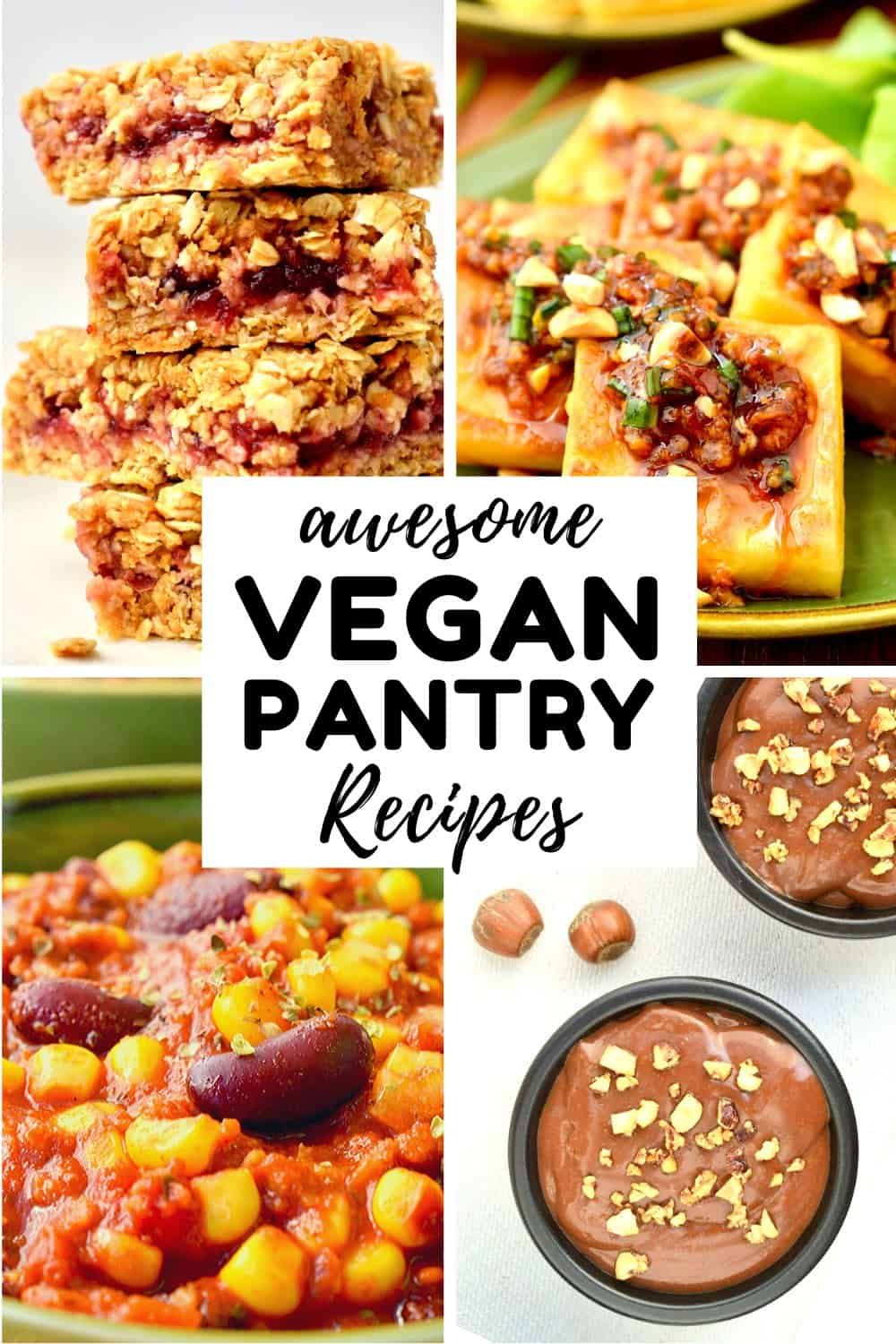A collage of vegan pantry recipes - a stack of oat bars, a plate of burmese tofu, a colourful bowl of chilli, and chocolate pudding pots.