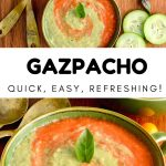 A collage showing two pictures of bowls of chilled soup. Text: gazpacho - quick, easy, refreshing!
