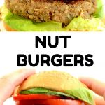 Text reads: Nut burgers. A cooked burger patty in a bun with lettuce, red onion, tomato and cucumber. Hands are holding up the burger, as if someone is about to take a bite. .