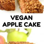 A collage. Text: Vegan Apple Cake. Above - the cake with a slice being removed. Below - the slice on a plate.