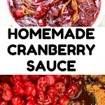 A collage of pictures of the finsihed sauce. Text: Homemade Cranberry Sauce.