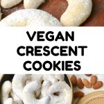 Moon shaped cookies on a wooden board> Text reads Vegan Crescent Cookies.