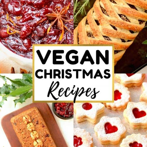 A collage. Text reads 'Vegan Christmas Recipes', and the pictures show a nut roast, a mushroom wellington, homemade cranberry sauce and christmas cookies.