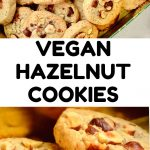 A collage od cookie pictures. Text reads: Vegan Hazelnut Cookies.