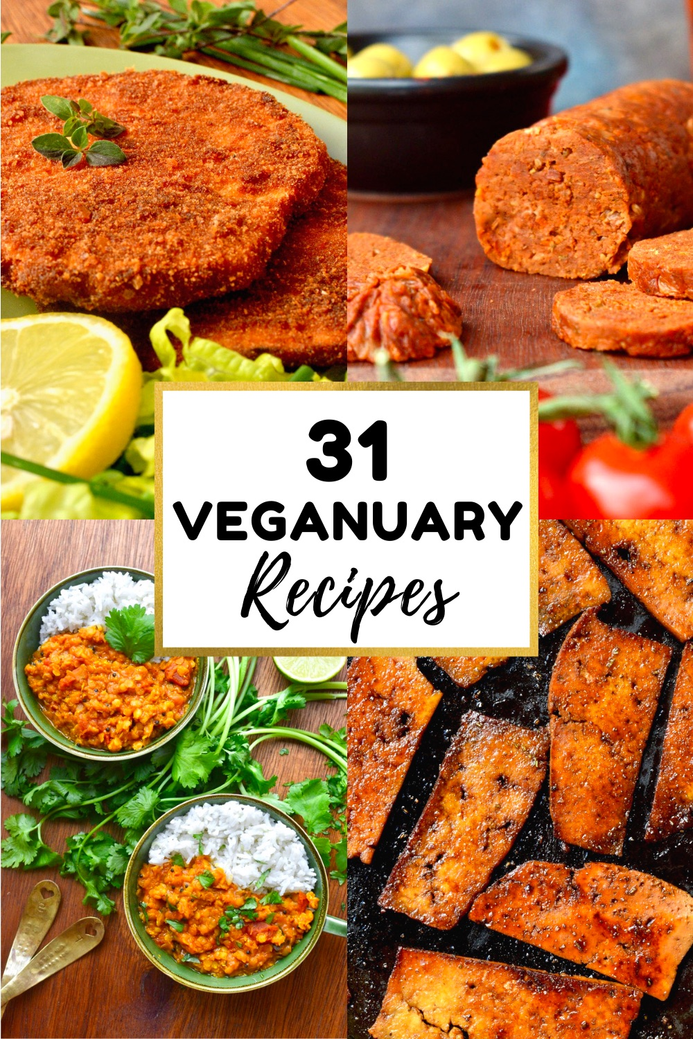 A collage of tasty looking vegan dishes, text reads 31 Veganuary Recipes.