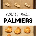 Above - unbaked palmiers on a baking tray. Below - the cookies after baking. Text reads: How to make Palmiers.