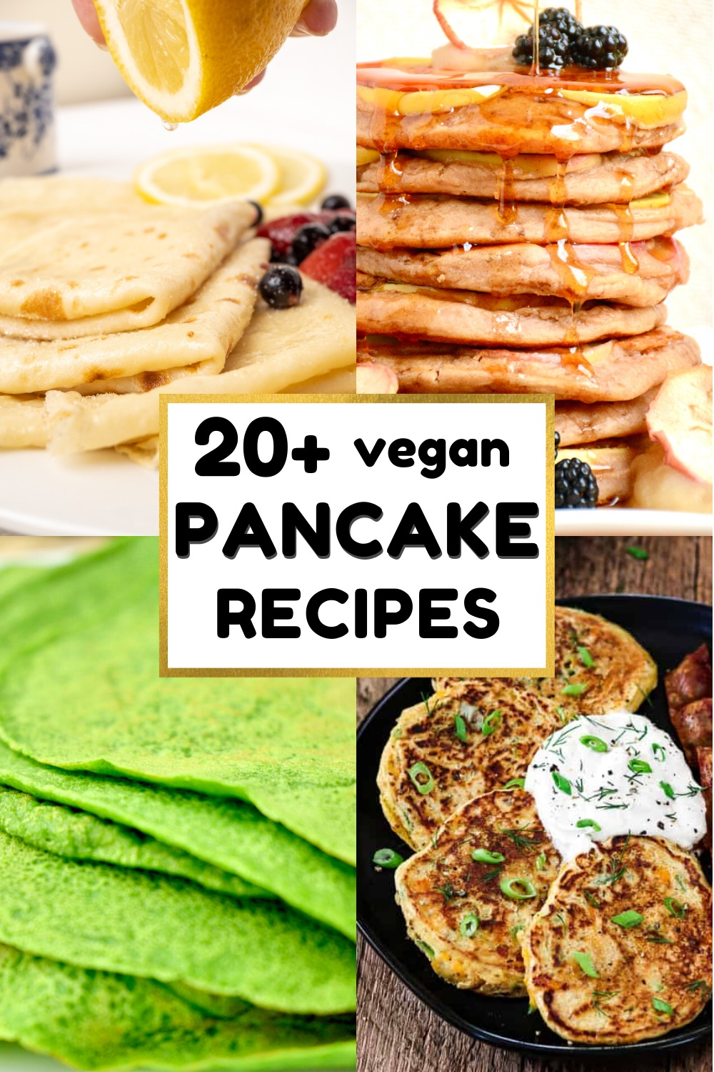 A collage of different types of pancakes, text in the centre reads 20+ vegan pancake recipes.