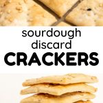 A collage of the finished dish, text reads: Sourdough Discard Crackers.