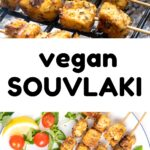 A collage of pictures showing tofu skewers on a barbeque and served on a plate. Text reads 'vegan souvlaki'.