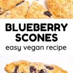 A collage. Text reads 'Blueberry Scones. Easy vegan recipe'. Pictures show light golden American Scones with juicy blueberries baked into them.